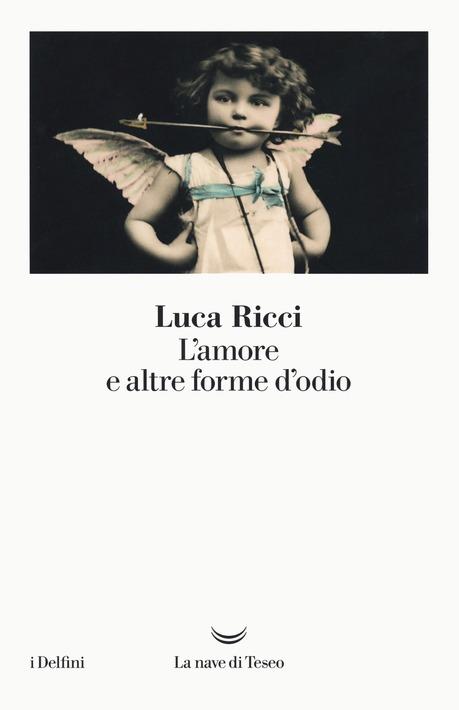 Amore e altre forme d'odio, copertina, Luca Ricci