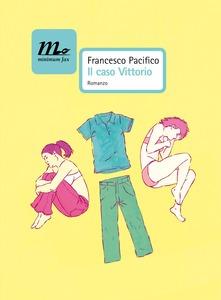 Copertina di Il caso vittorio di Francesco Pacifico