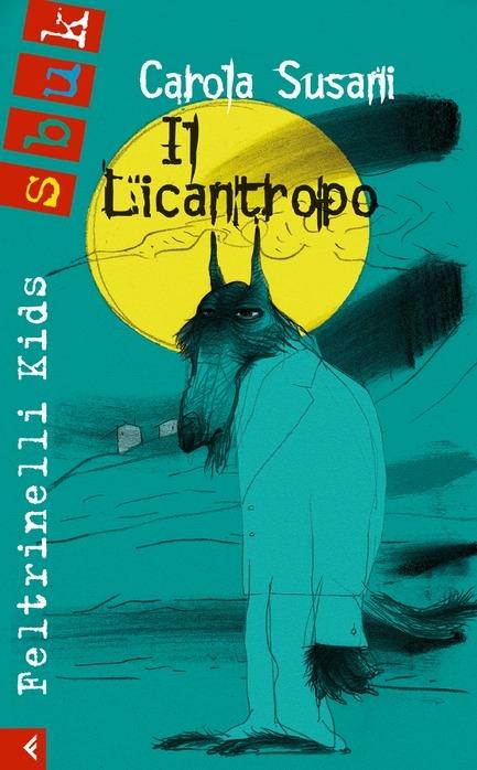 Copertina di Il Licantropo, Carola Susani