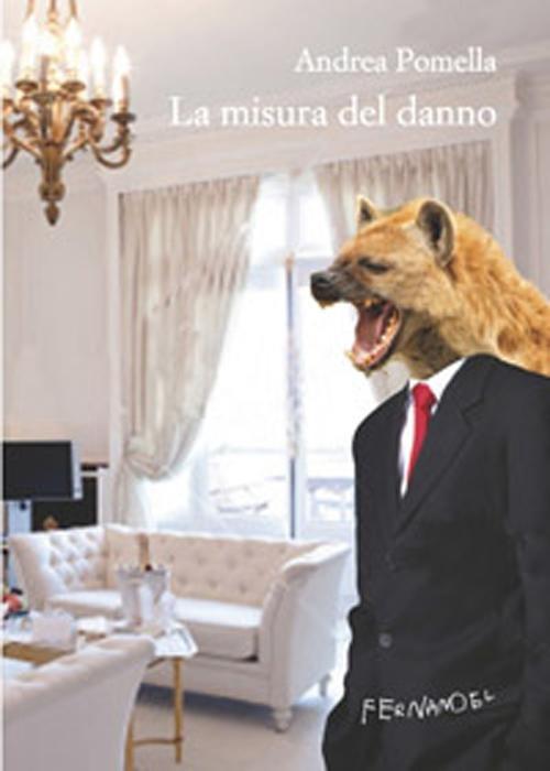La misura del danno, copertina, Andrea Pomella