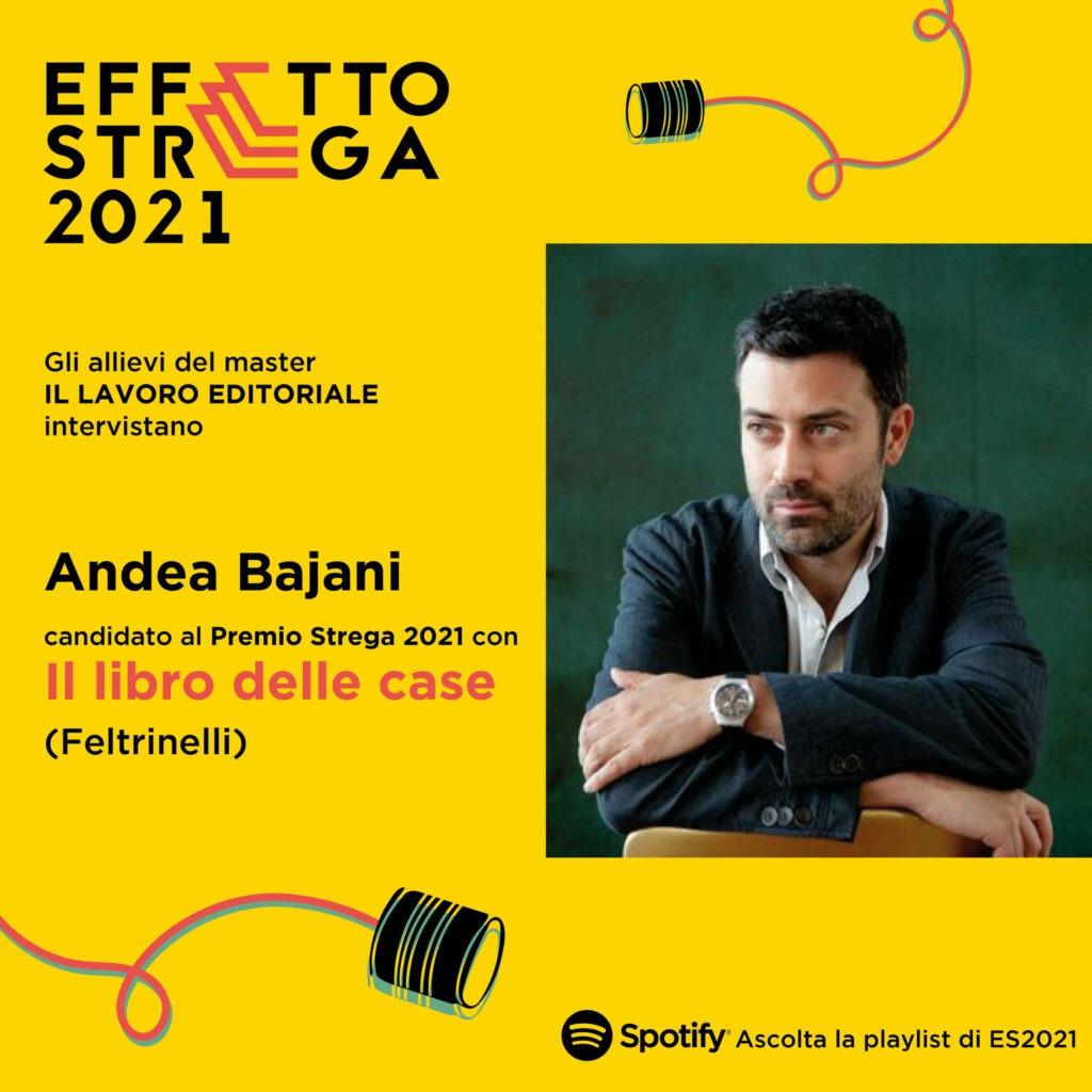 Andrea Bajani, intervista Effetto Strega