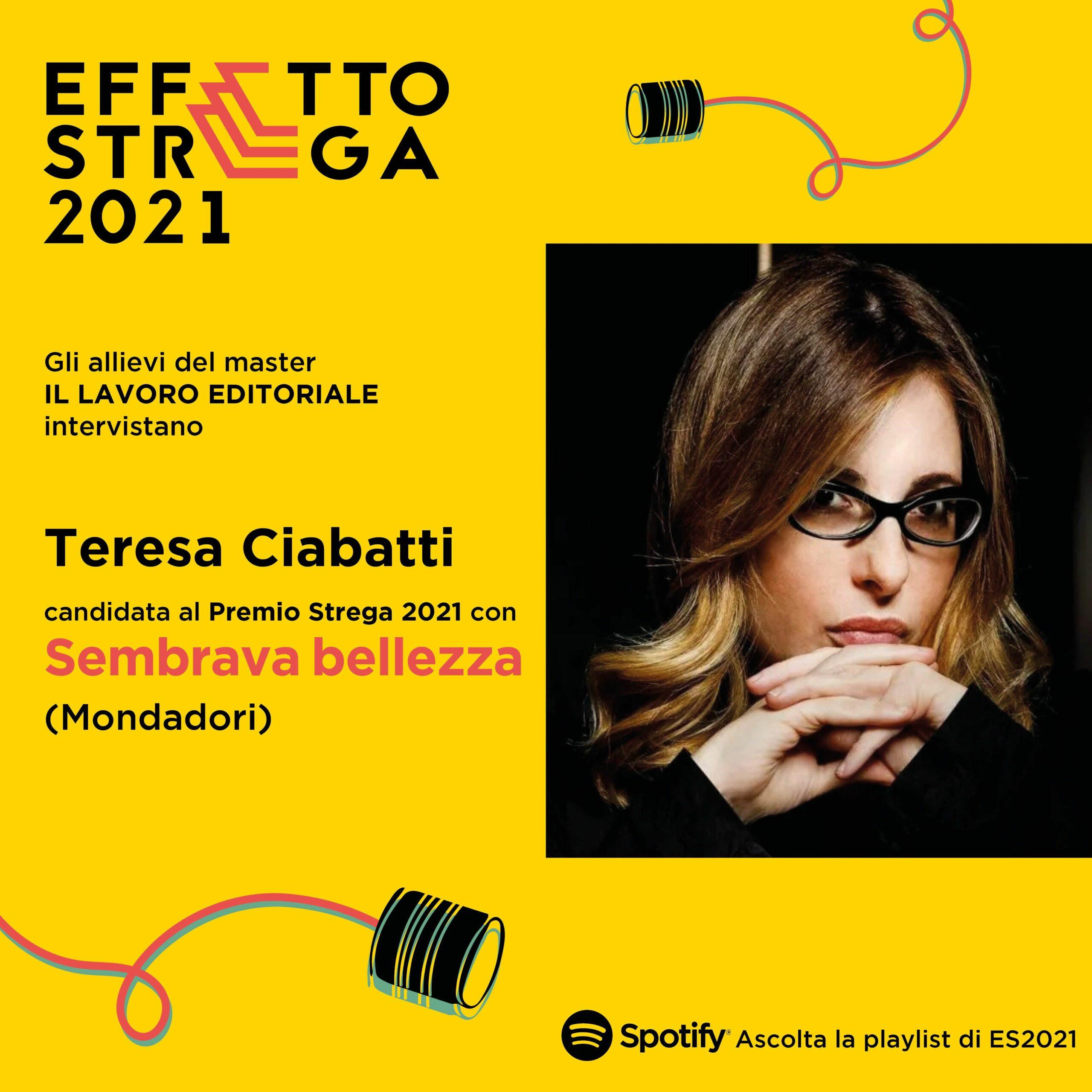 EFFETTO STREGA – Intervista a Teresa Ciabatti